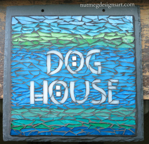 Dog House Mosaic Sign for Dog Lovers