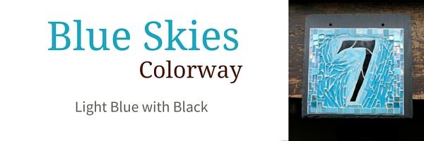 Blue Skies Colorway