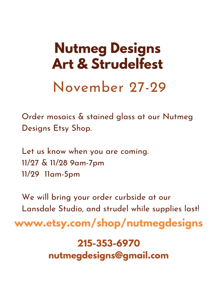 Nutmeg Designs Art and Strudelfest Thanksgiving Weekend Lansdale