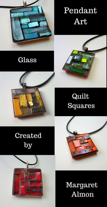 Pendants of glass: Quilt squares to adorn by Margaret Almon